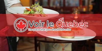 The 5 Best Restaurants to go to if you're in Quebec